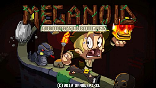 Meganoid 2: Grandpa's chronicles