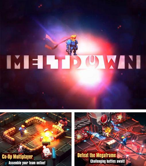 In addition to the game Student riot: Drunk class for Android phones and tablets, you can also download Meltdown for free.