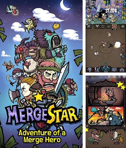 In addition to the game Merge star: Adventure of a merge hero for Android, you can download other free Android games for Sony Xperia XZ.