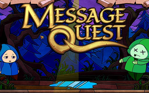 Message quest: Adventures of Feste