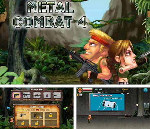 In addition to the game Metal Slug 3 v1.7 for Android phones and tablets, you can also download Metal combat 4 for free.