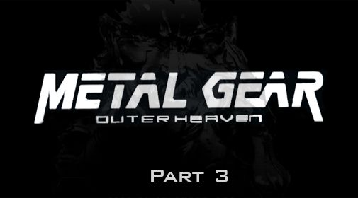 Metal gear: Outer heaven. Part 3 обложка