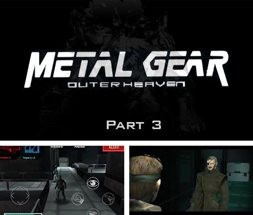 In addition to the game Splinter Cell Blacklist Spider-Bot for Android phones and tablets, you can also download Metal gear: Outer heaven. Part 3 for free.