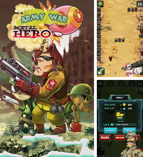 Metal hero: Army war