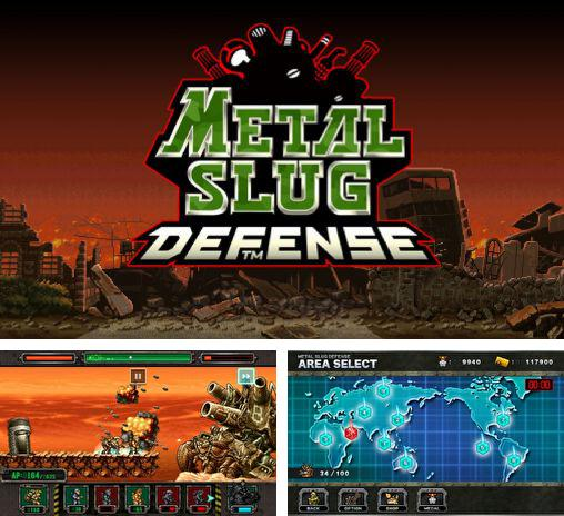 Metal slug defense