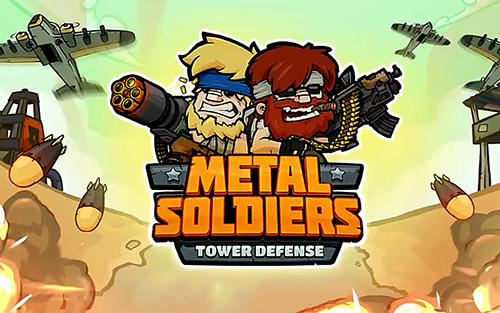 Metal soldiers TD: Tower defense