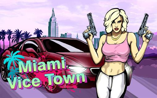 Miami crime: Vice town обложка