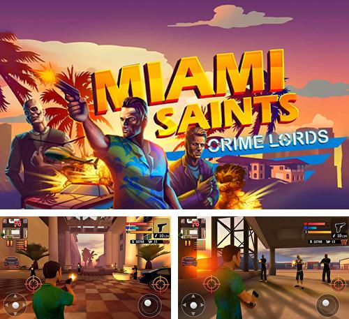 Miami saints: Crime lords