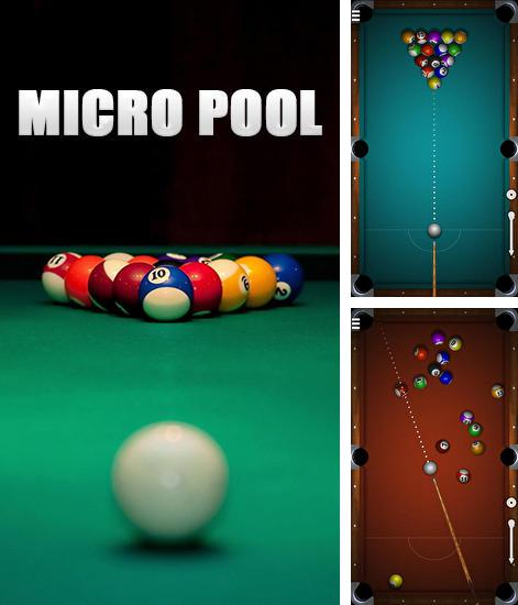 In addition to the game Real Pool 3D for Android phones and tablets, you can also download Micro pool for free.