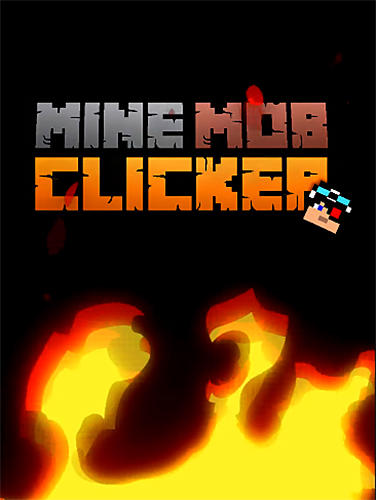 Mine mob clicker rpg poster