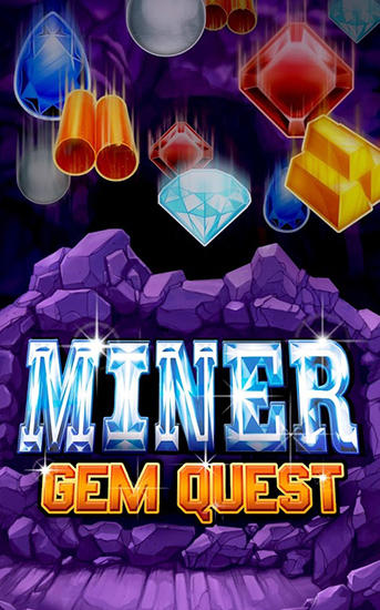 Miner: Gem quest for Android - Download APK free