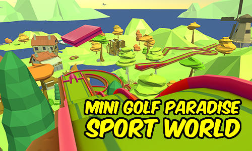 Mini golf paradise sport world