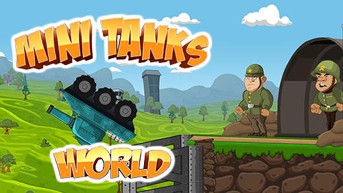 Mini Tanks World War Hero Race For Android Download Apk Free