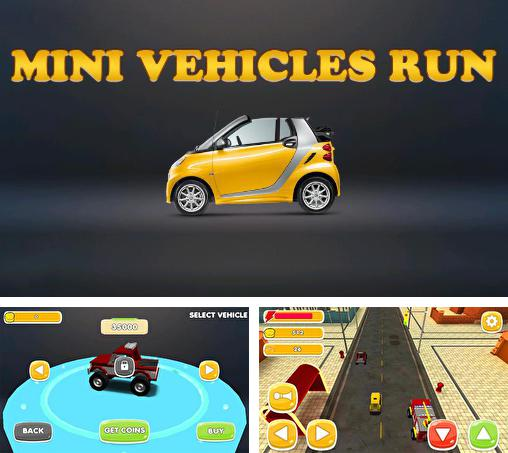 Mini vehicles run