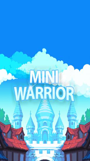 Mini warrior