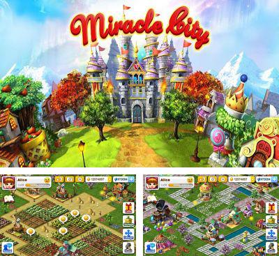 In addition to the game Pirate Explorer The Bay Town for Android phones and tablets, you can also download Miracle City for free.