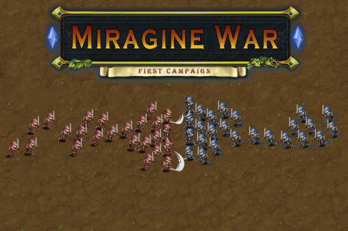 Miragine war: First campaighn
