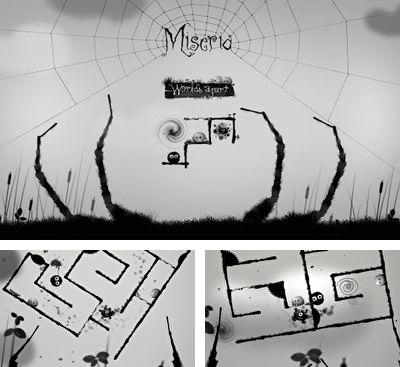 In addition to the game Naught for Android phones and tablets, you can also download Miseria for free.
