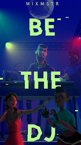 Mixmstr: Be the DJ