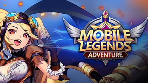 Mobile legends: Adventure poster