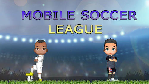 Mobile soccer league for Android - Download APK free