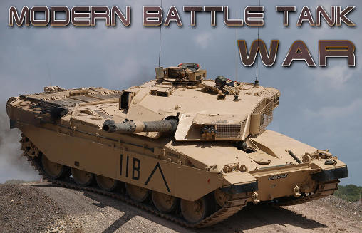 Modern battle tank: War