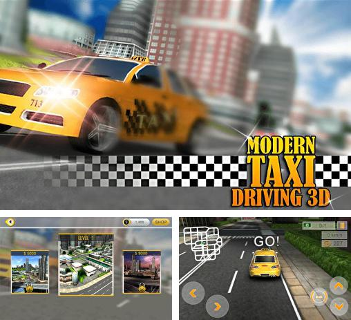 In addition to the game Crazy Taxi for Android phones and tablets, you can also download Modern taxi driving 3D for free.