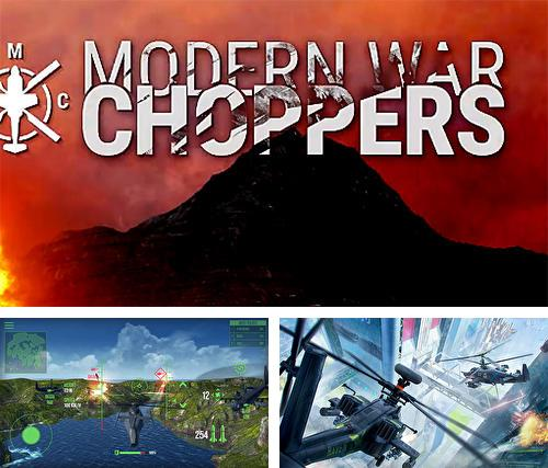 Modern war choppers