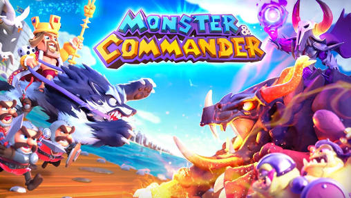 Monster and commander