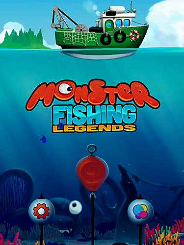 Monster fishing legends