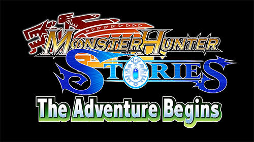 Monster hunter stories: The adventure begins обложка