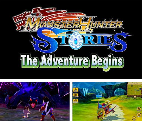 En plus du jeu Le jeu casse le ver 3D pour téléphones et tablettes Android, vous pouvez aussi télécharger gratuitement Histoires du chasseur aux monstres: L'aventure commence , Monster hunter stories: The adventure begins.