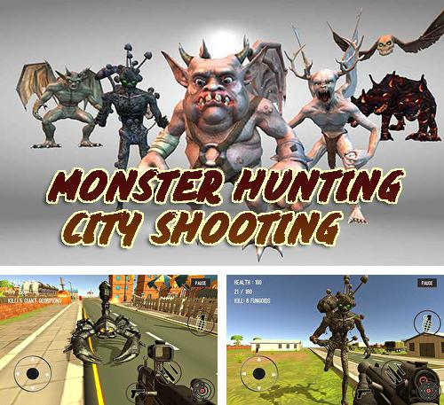 In addition to the game Monster hunting: City shooting for Android, you can download other free Android games for BRAVIS NB75.