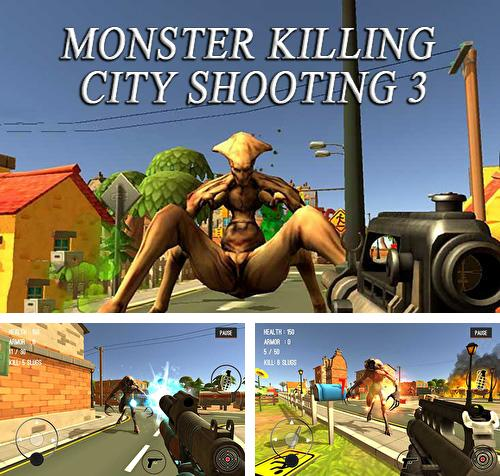 Monster killing city shooting 3: Trigger strike