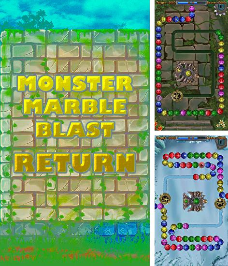 In addition to the game Zuma Factory for Android phones and tablets, you can also download Monster marble blast: Return for free.