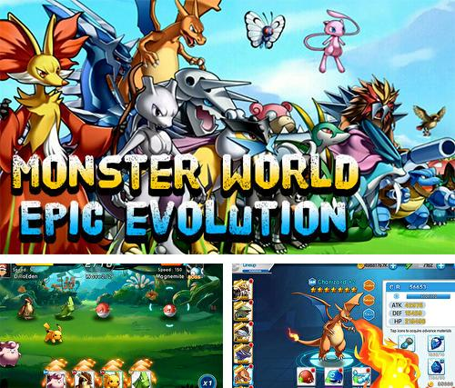 Monster world: Epic evolution