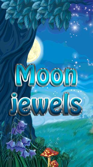 Moon jewels
