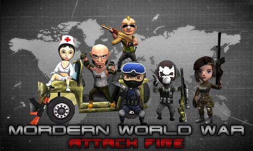 Mordern world war: Attack fire