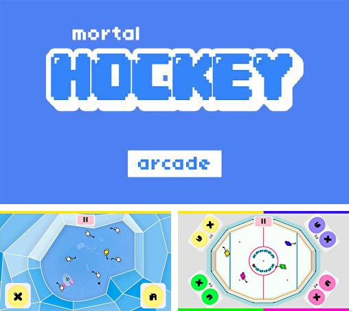Mortal hockey: Arcade