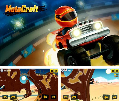 In addition to the game Wall kickers for Android phones and tablets, you can also download Motocraft for free.