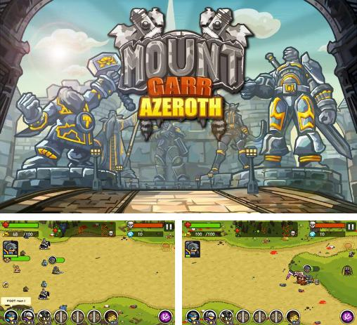 In addition to the game Kingdom Rush for Android phones and tablets, you can also download Mount Garr Azeroth for free.