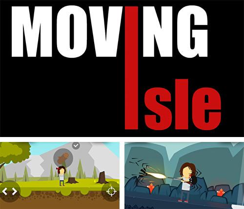 Moving isle