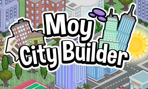 Moy city builder poster