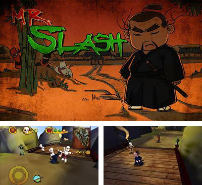 In addition to the game Bungees Rescue for Android phones and tablets, you can also download Mr. Slash for free.