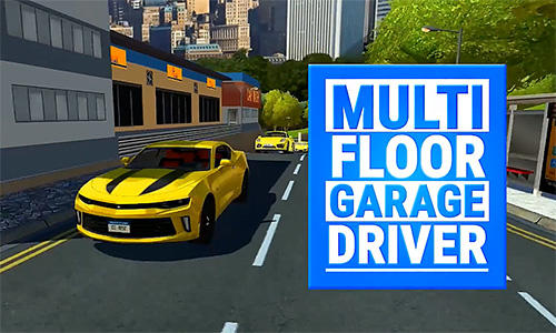 Multi floor garage driver poster