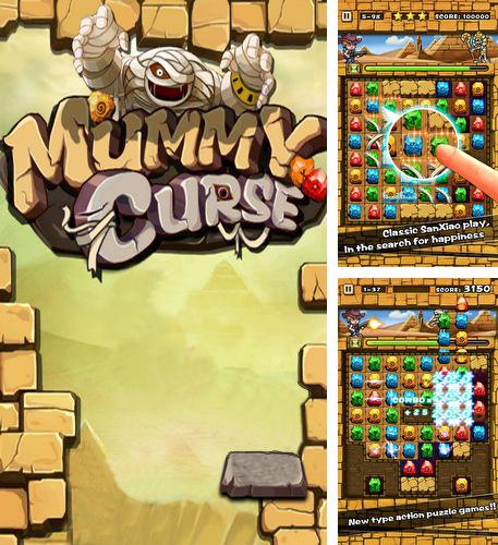 In addition to the game JungleBell for Android phones and tablets, you can also download Mummy curse for free.