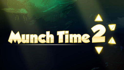 Munch time 2 poster