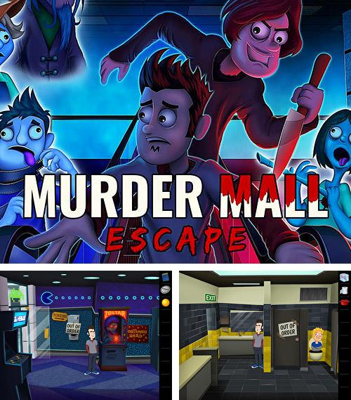 Murder mall escape