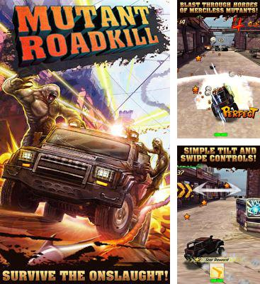 In addition to the game Snacksss for Android phones and tablets, you can also download Mutant Roadkill for free.