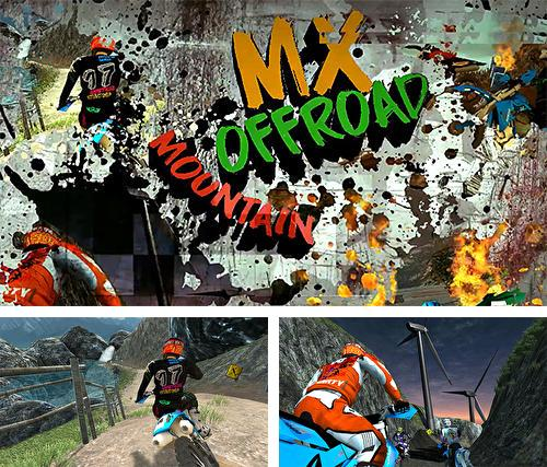 In addition to the game MX offroad mountain for Android, you can download other free Android games for Acer Liquid E3.